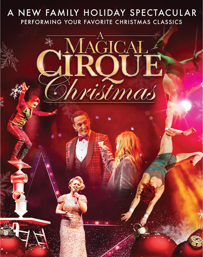 Cirque Christmas.A Magical Cirque Christmas Broadway San Diego